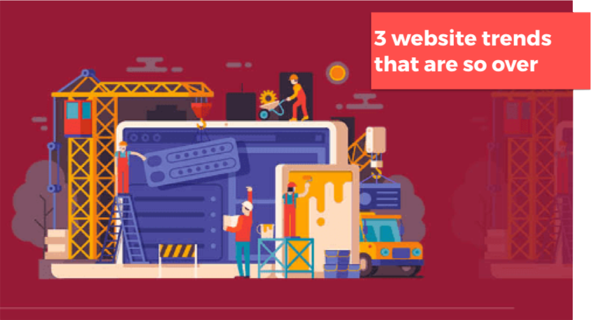 3 website trends that are SO over.png